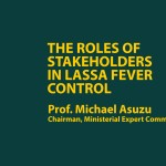 The Roles of Stakeholders in the Control of Lassa Fever
