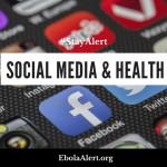 #StayAlert Week 3: Social Media and Health